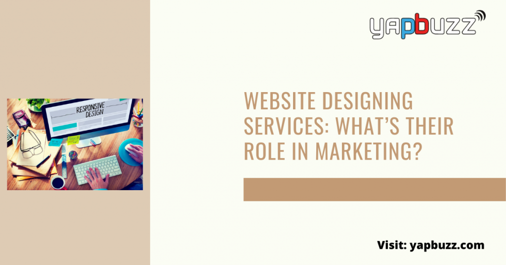 website designing services whats their role in marketing